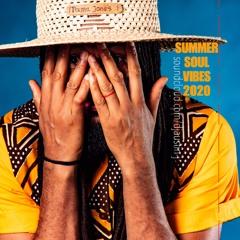 SUMMER SOUL VIBES 2020 - R&B - SOUL - AFROPOP - AFROSOUL - ZOUK