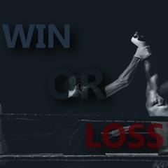 Win Or Loss (Prod. Zyeq)