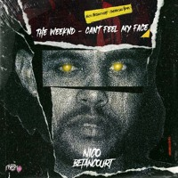 The Weeknd - Can´t Feel My Face |Nico Betancourt (Unofficial Remix)|