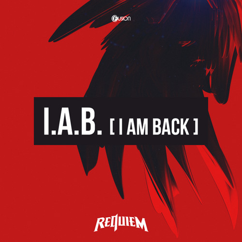I.A.B. (I Am Back) (Original Mix)