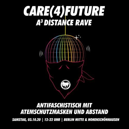 Care(4)Future - A³ Distance Rave, 03.10.2020 in Berlin Mitte & Hohenschönhausen (Beta-Version 0.9)