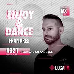 Enjoy & Dance With Fran Ares #321 · Pako Ramirez