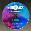 Blossom - Live @ Night Bass Livestream Vol 10 (March 25, 2021)