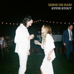 Shine or Rain