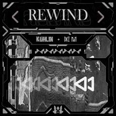 DiCE MaN & Kuhlin - Rewind
