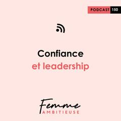 (150) Confiance et leadership