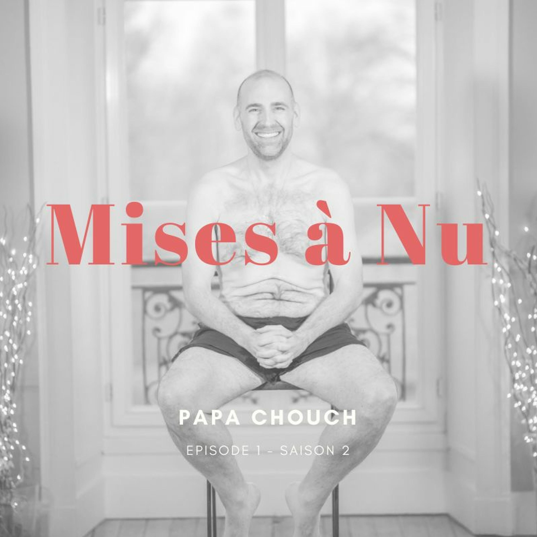 [Olivier] Papa Chouch - Sortir de l'obésité et s'épanouir dans la paternité