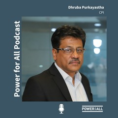 The Future of Distributed Renewable Energy in India: Interview with Dhruba Purkayastha
