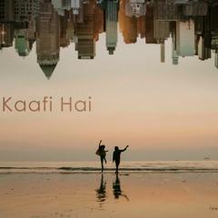 KAAFI HAI | SHIVANG SHUKLA & BHOOMIKA SHARMA