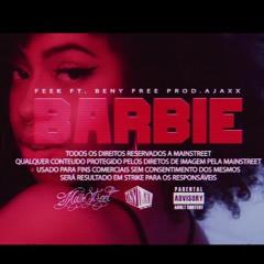 """Feek ft. Beny Free """"BARBIE"""" Prod Ajaxx"""