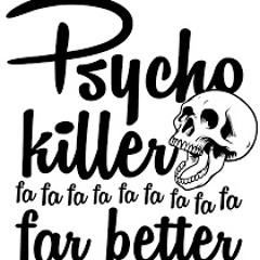 Psychokiller - (William Prado - Remix) - Review