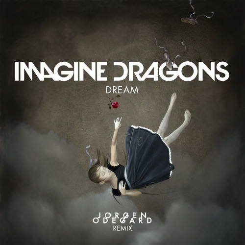 Dream (Jorgen Odegard Remix)