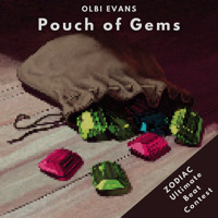 Pouch of Gems (ZODIAC Ultimate Beat Contest)