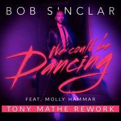Bob Sinclar - We Could Be Dancing (Tony Mathe Rework) Free on Hypeedit
