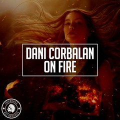 Dani Corbalan - On Fire (Extended Mix)