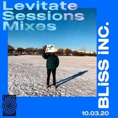 Levitate Sessions Mixes // Bliss Inc.