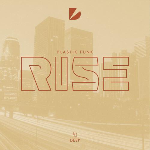 Plastik Funk - Rise