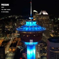 Dicey - Pressure feat Ip (The Sound) & FeelGoodTamara