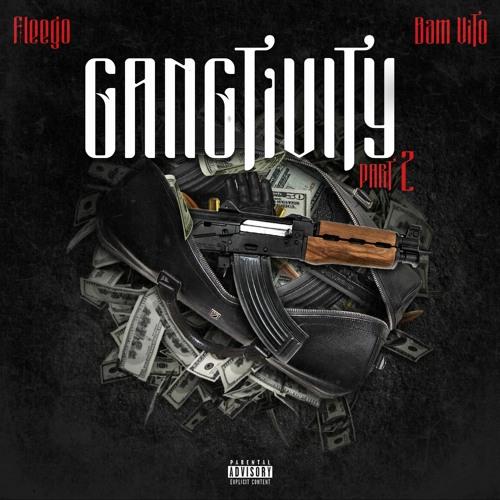 FLEEGO & BAM VITO - GANGTIVITY PT. 2