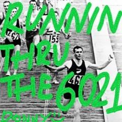 Yo Donny - Runnin Thru The 6021 Prod. SANTAN