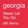 Download Never Let You Go (MK Remix) Mp3