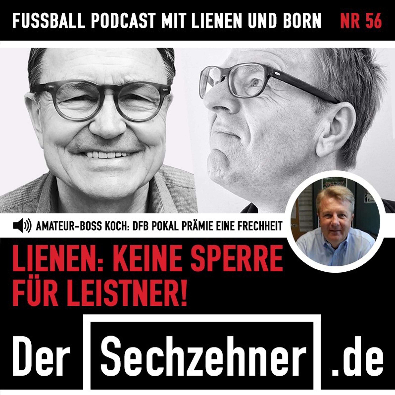 """""""Keine Sperre für Leistner"""" Ewald Lienen im Sechzehner No.56"""