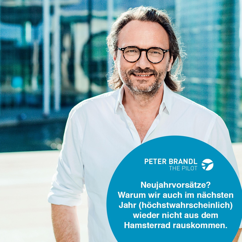 Remove Before Flight - Peter Brandl - Neujahrvorsätze?