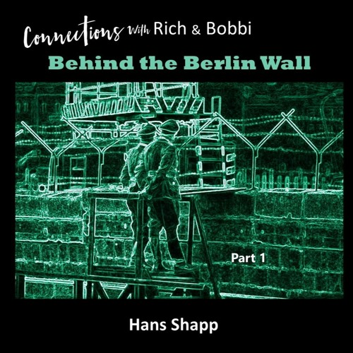 Hans Shapp - Behind The East German Wall - Part 1