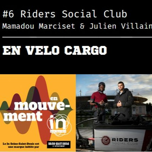 Episode #6: en vélo cargo avec le Riders Social Club