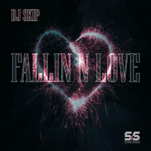 DJ Skip - Fallin N Love