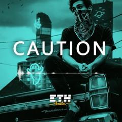 Caution - Hard Rap / Trap Beat | Banger Type Beat Instrumental | ETH Beats