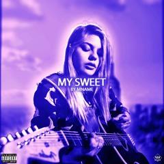 "Free ""My Sweet"" Type Beat ""Hip Hop R&B Pop Blus"" Prodby Mname 2021"