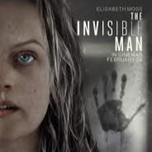 The Invisible Man_3/7/20