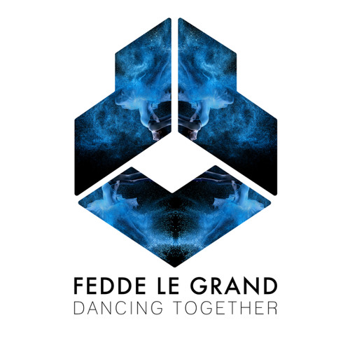 Fedde Le Grand - Dancing Together