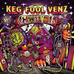Keg Fool Venz - Carnival PREVIEW