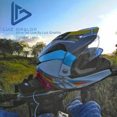Alive Set Live By Luiz Giraldo (July Set Live)