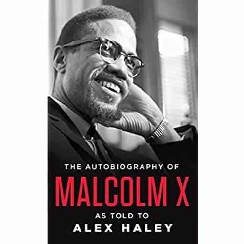 [READ PDF] EPUB The Autobiography of Malcolm X: As Told to Alex Haley [R.A.R]