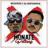 Monate Potleng (feat. DJ Maphorisa)