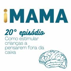 20 - Como estimular crianças a pensarem fora da caixa