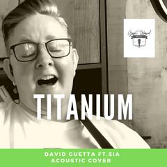 Titanium | David Guetta ft. Sia - Acoustic Cover  by Geri Ward Music | #Dolbyone
