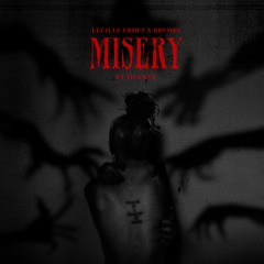 Lucille Croft x BRVMES - Misery (ft. TINYKVT)