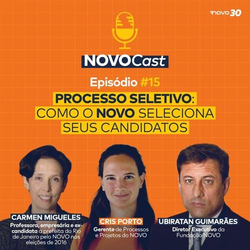 #15 Processo Seletivo: Como o NOVO seleciona seus candidatos