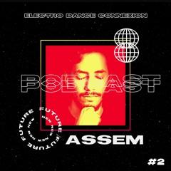 Electro Dance Connexion #2 [Guest Mix by Assem]