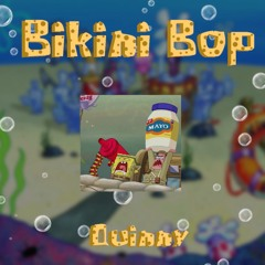 "Quinny ""Bikini Bop"""