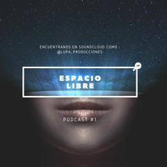 Espacio Libre - Capítulo 1