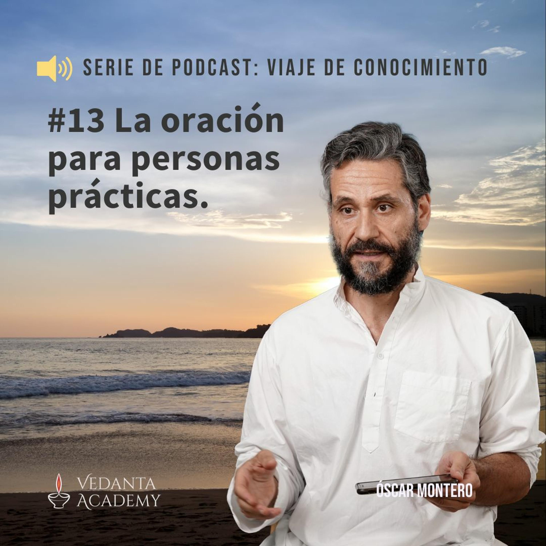13 La oración para personas prácticas