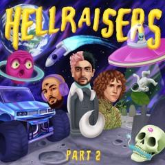 HELLRAISERS, Part 2
