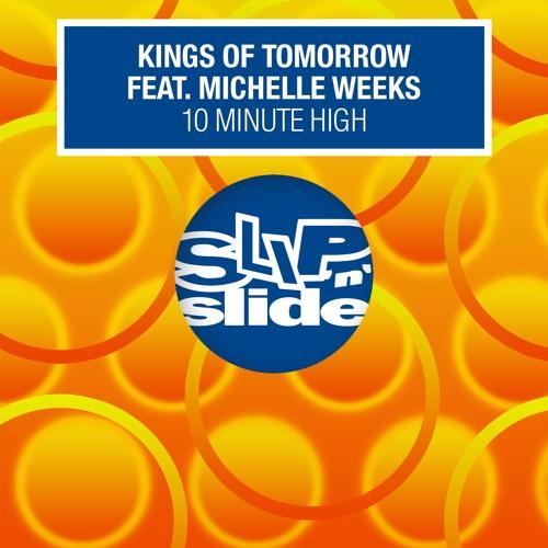 10 Minute High (feat. Michelle Weeks) (Dub High)