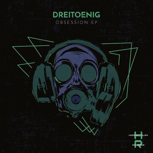 DreiToenig - Obsession