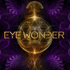 Guy Laliberté, John Laraio, Ido - Eye Wonder Feat Alan Watts